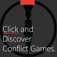 CLICK TO DISCOVER CONFLICT GAMES